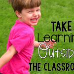 Take Your Learning Outside – Part 1