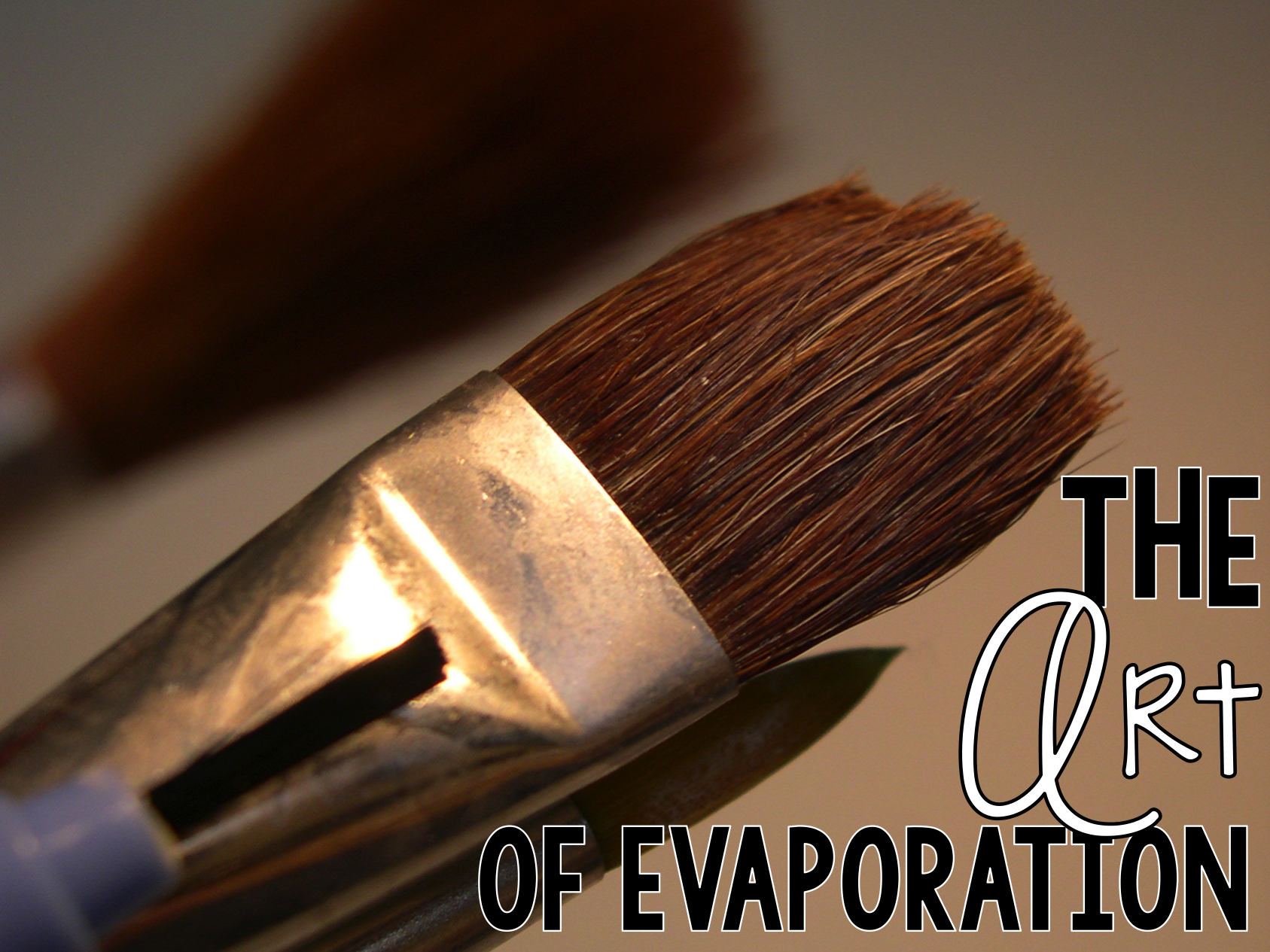 The Art of Evaporation