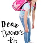 Dear Teacher's Kid