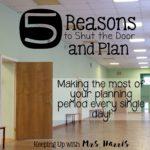 5 Reasons to Shut the Door and Plan