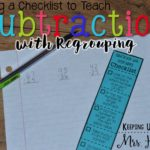 Subtraction with Regrouping Checklist