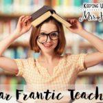 Dear Frantic Teacher