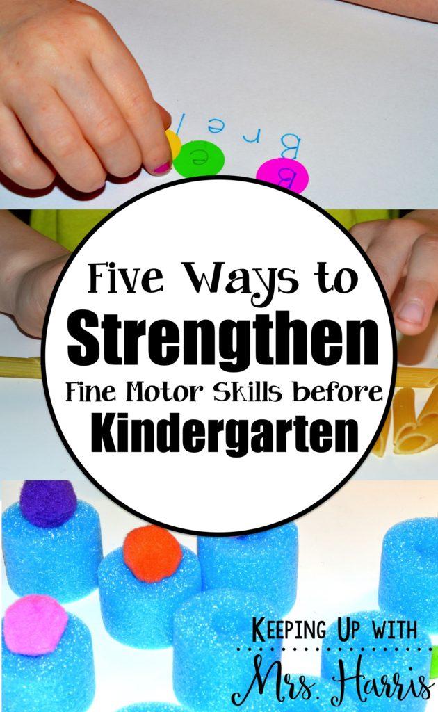 Five Ways to Strengthen Fine Motor before Kindergarten
