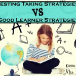 Test Taking Strategies vs Good Learner Strategies