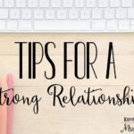 Tips for a Strong Relationship