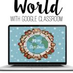 Christmas Around the World for Google Classrooms