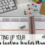 Setting Up your Erin Condren Teacher Planner