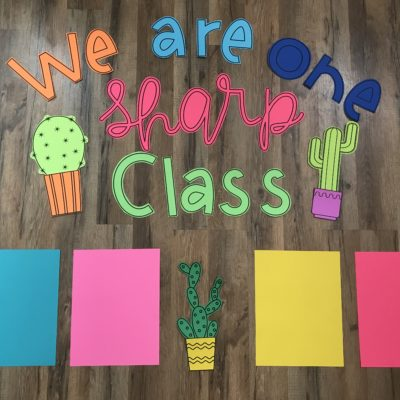 We Are One Sharp Class – Cactus Bulletin Board