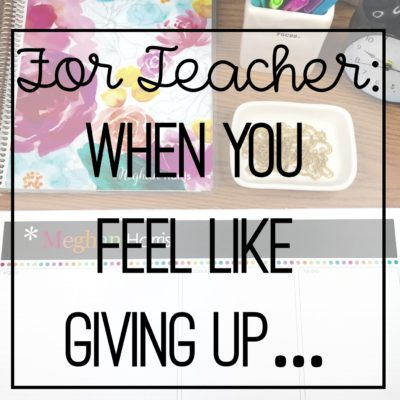 teacher inspiration - tired teachers - teacher burn out