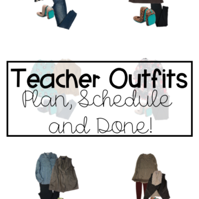 Teacher Outfits – Plan, Schedule and Done