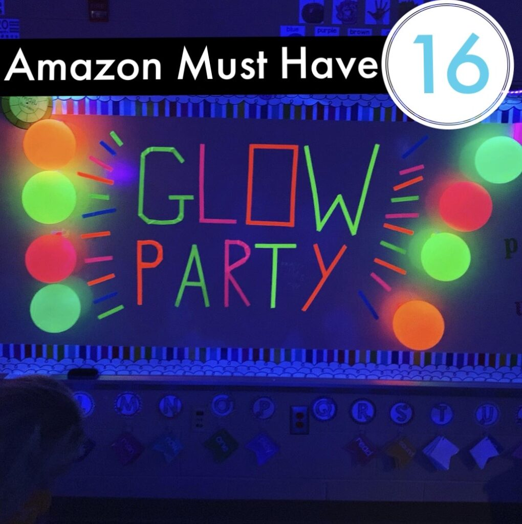 Amazon Classroom Must Have - Glow party materials and supplies